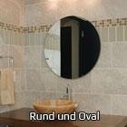 Spiegel rund & oval